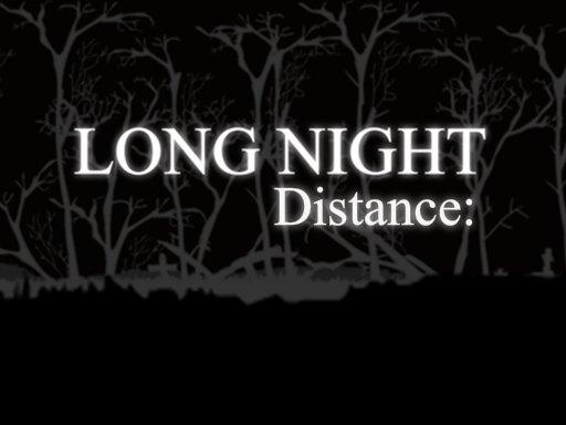 Long Night Distance