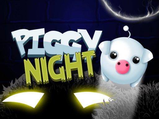 Piggy Night 2