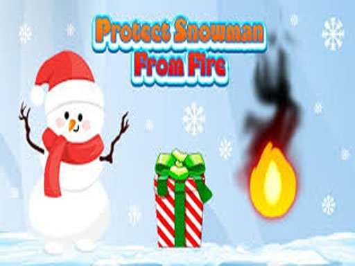 Protect Snowman From Fire
