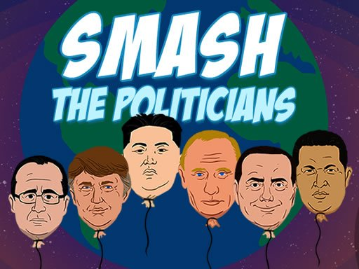 Smash the Politicians