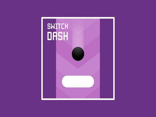 Switch Dash