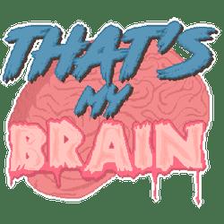 Thats My Brain