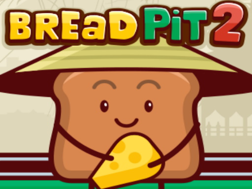Bread Pit 2