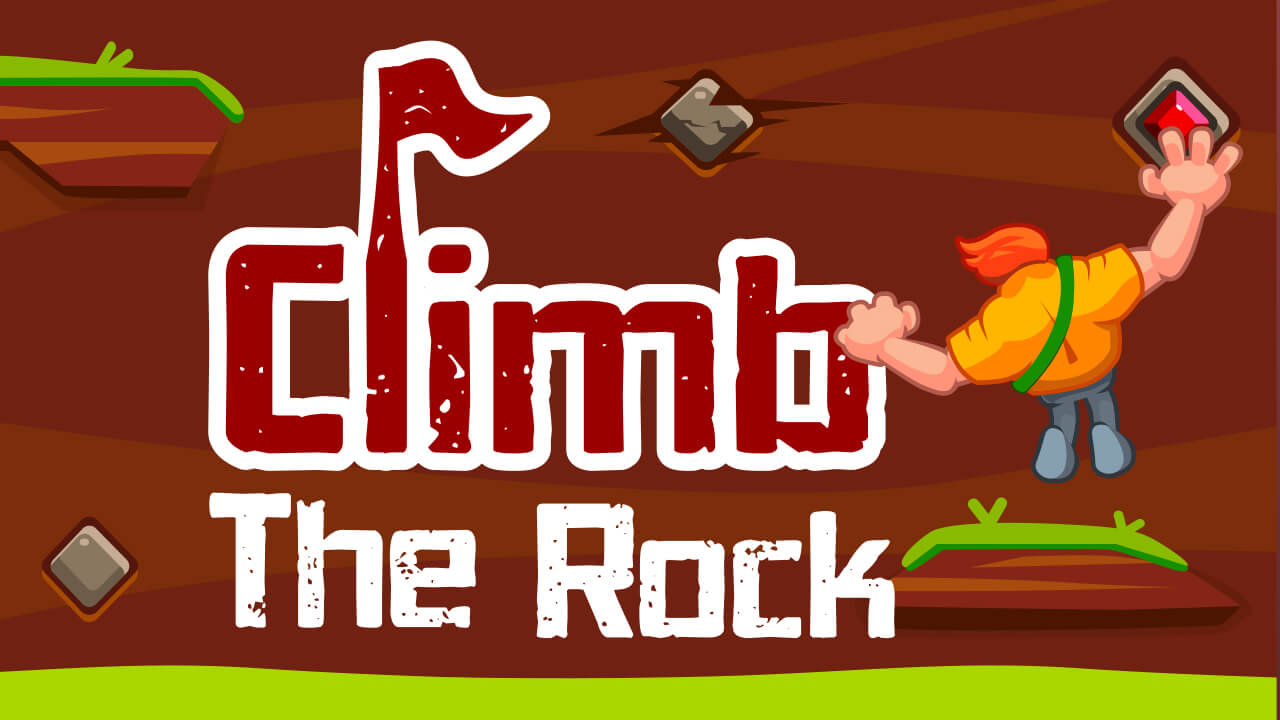 Climb the Rocks