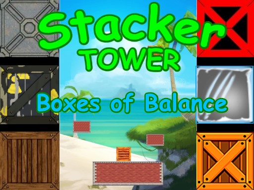 Stacker Tower