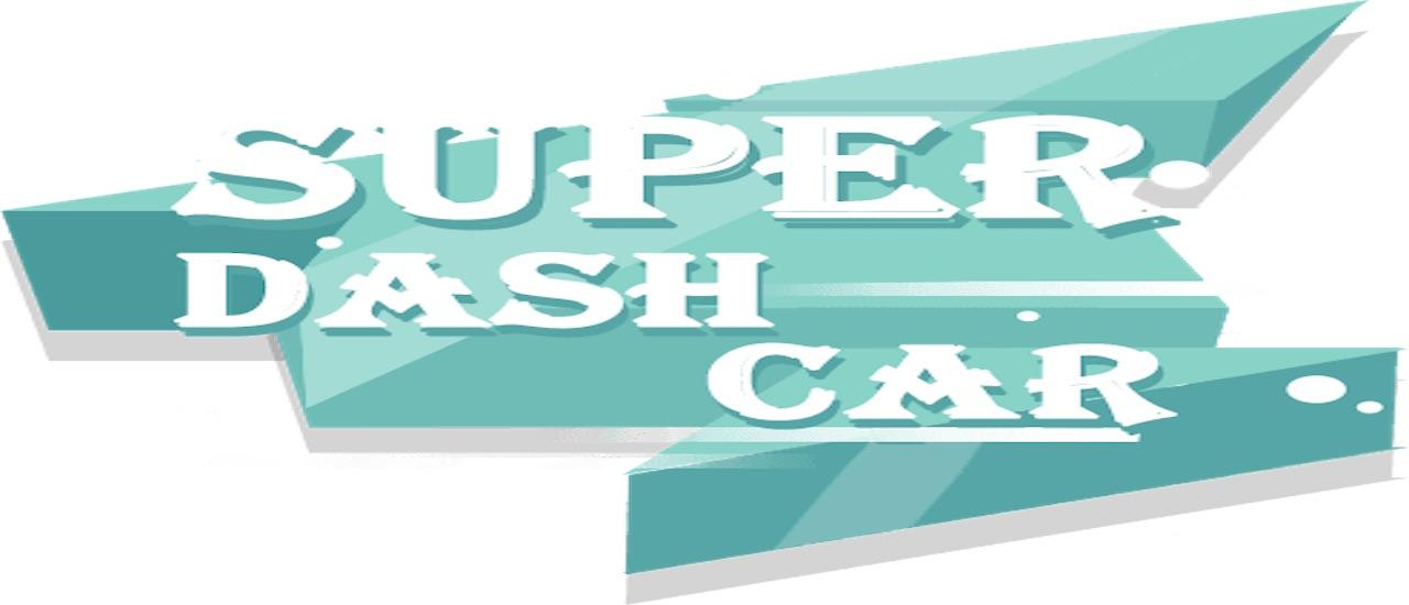 Super Dash Car