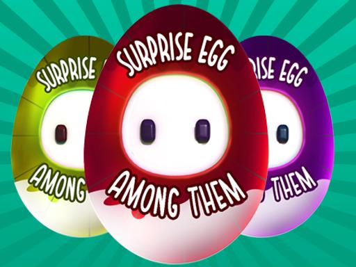 Surprise Egg Among Them