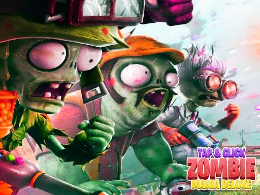Tap  Click The Zombie Mania Deluxe